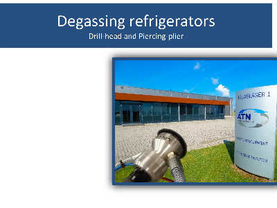 New Download: Refrigerator degassing; Drill-Head and Piercing-Plier.